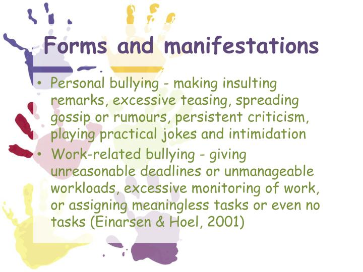 Forms and manifestations