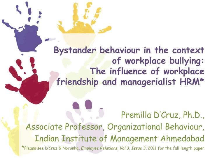 Bystander behaviour in the context of workplace bullying: