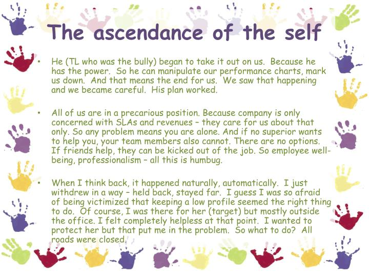 The ascendance of the self