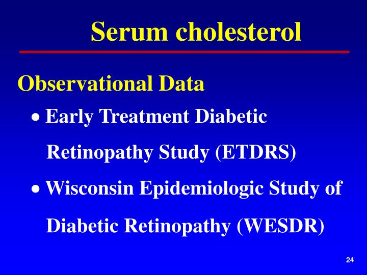 Serum cholesterol