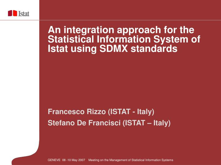 An integration approach for the Statistical Information System of Istat using SDMX standards