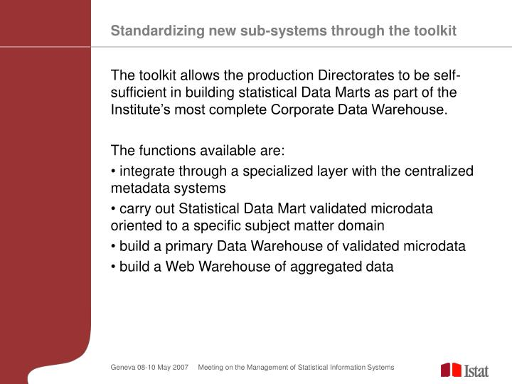 Standardizing new sub-systems through the toolkit