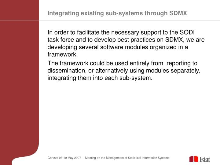 Integrating existing sub-systems through SDMX