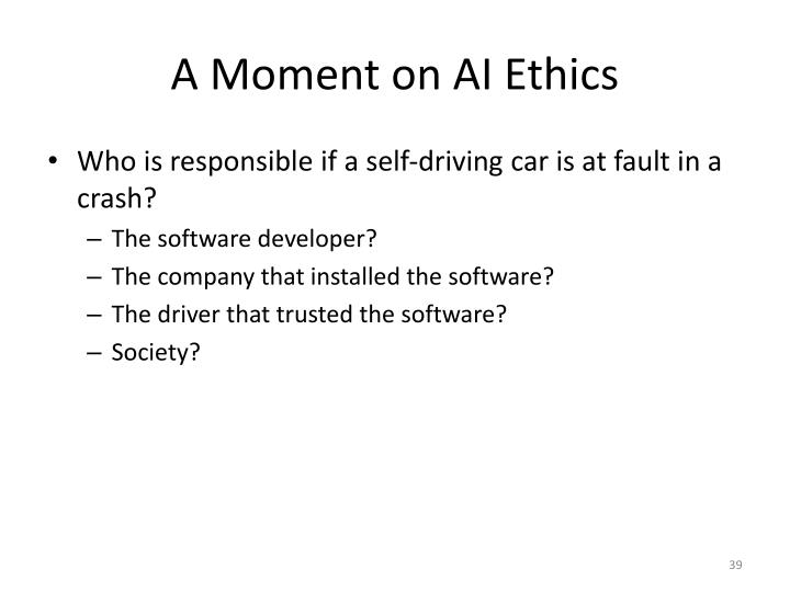 A Moment on AI Ethics