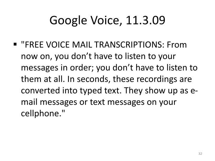 Google Voice, 11.3.09