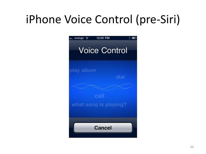 iPhone Voice Control (pre-Siri)