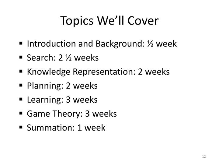 Topics We'll Cover