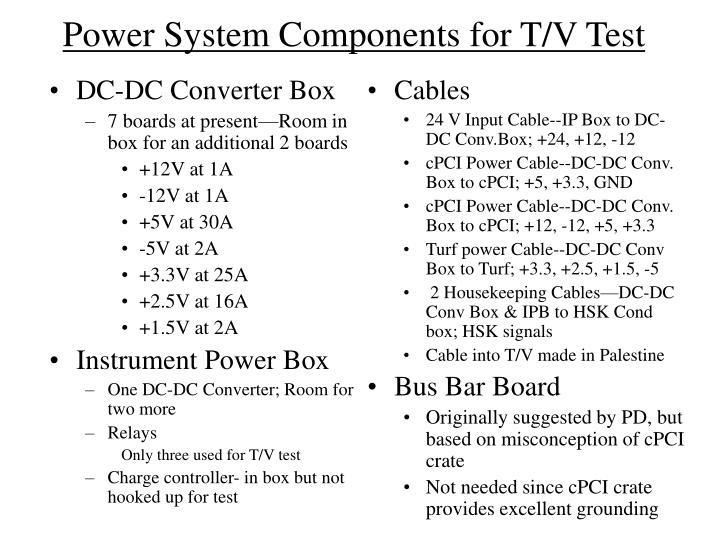 Power system components for t v test