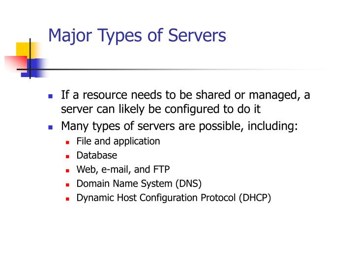 Major Types of Servers