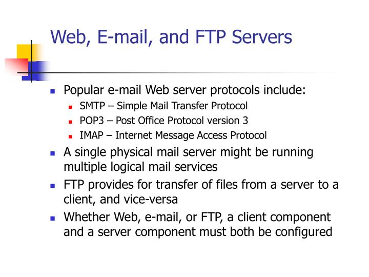 Web, E-mail, and FTP Servers