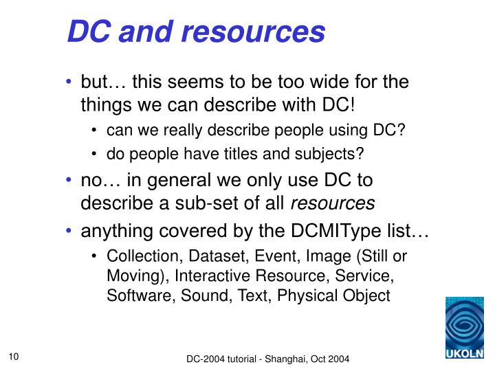 DC and resources
