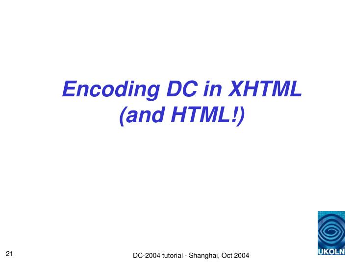 Encoding DC in XHTML (and HTML!)