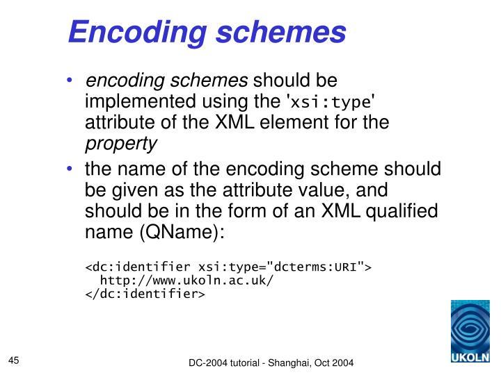 Encoding schemes