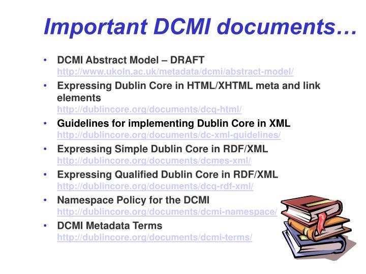 Important DCMI documents…