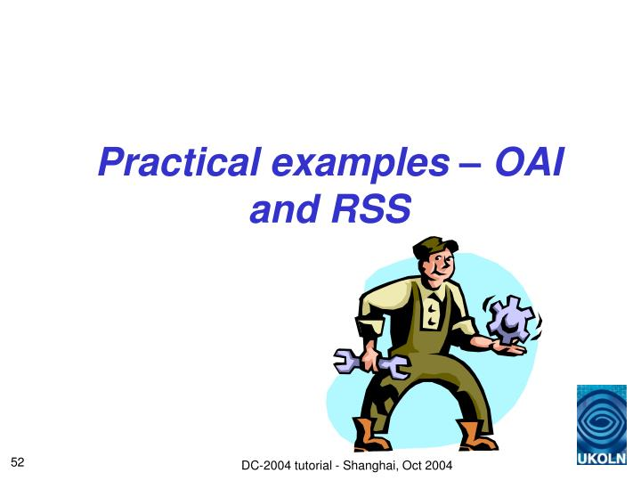 Practical examples – OAI and RSS