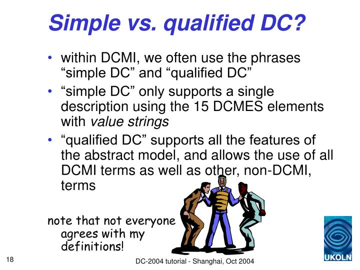 Simple vs. qualified DC?