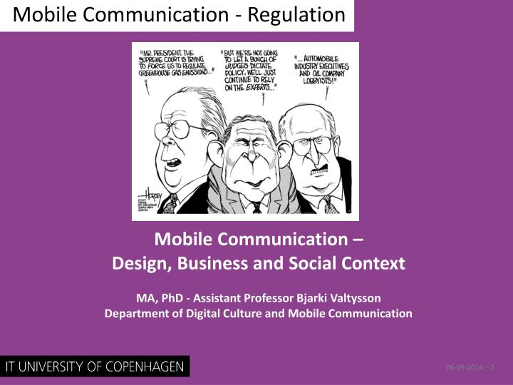 Mobile communication regulation