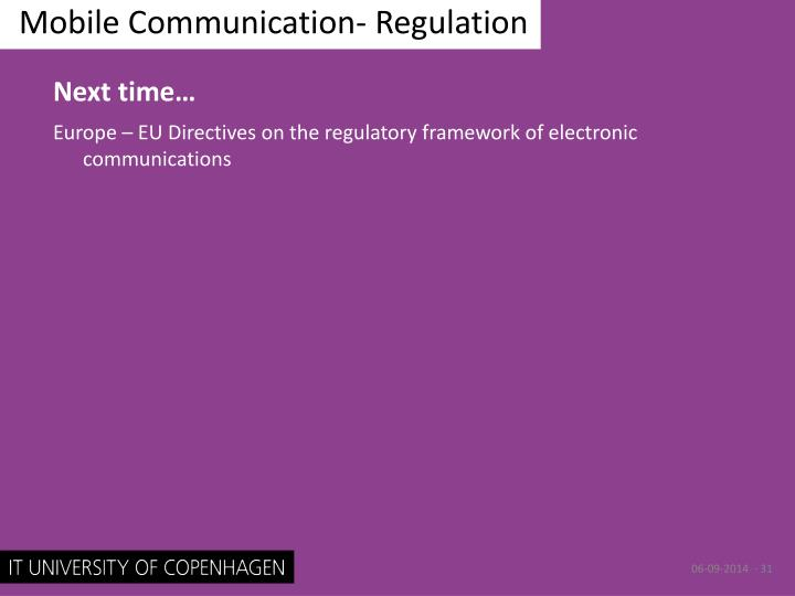 Mobile Communication- Regulation