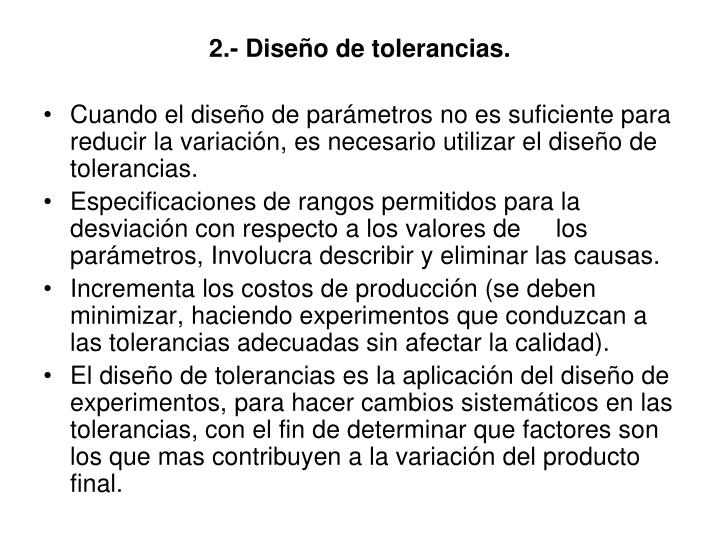 2.- Diseño de tolerancias.