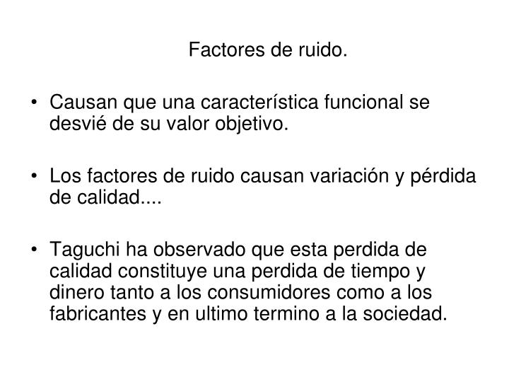 Factores de ruido.