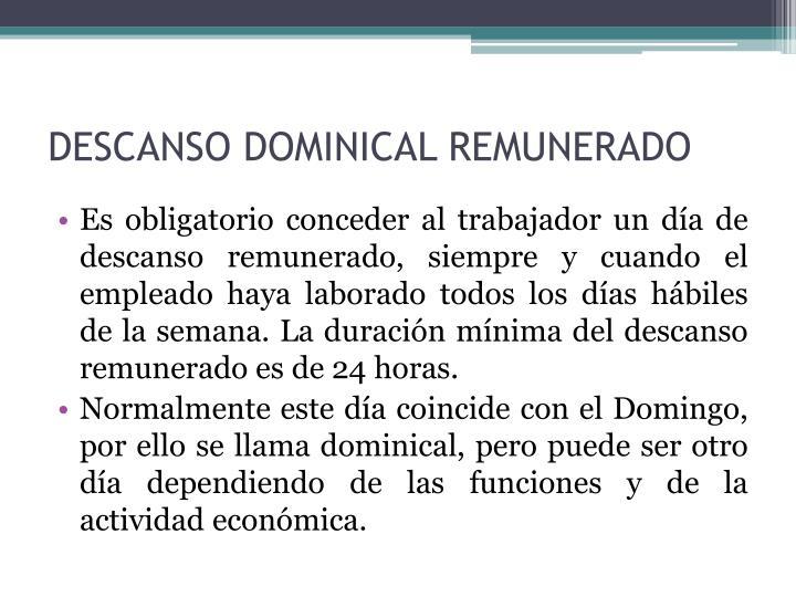 DESCANSO DOMINICAL REMUNERADO