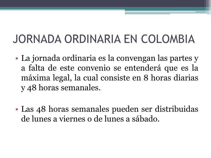 JORNADA ORDINARIA EN COLOMBIA