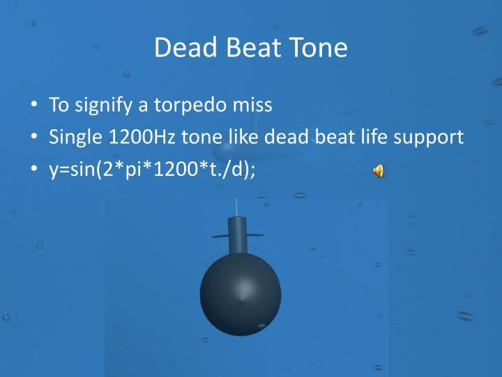 Dead Beat Tone