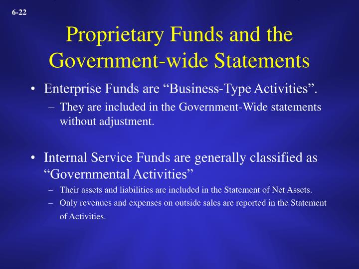 Proprietary Funds and the Government-wide Statements