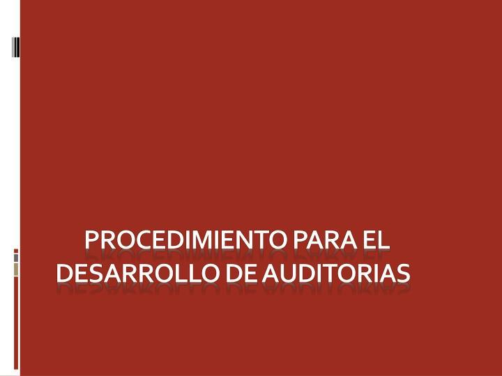 Procedimiento para el desarrollo de auditorias