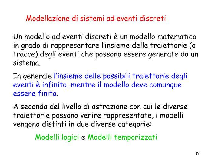 Modellazione di sistemi ad eventi discreti