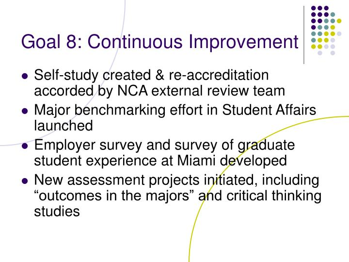 Goal 8: Continuous Improvement