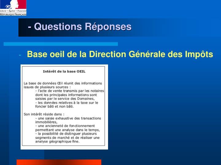 - Questions Réponses