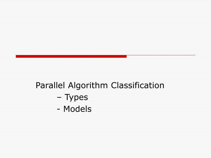 Parallel Algorithm Classification