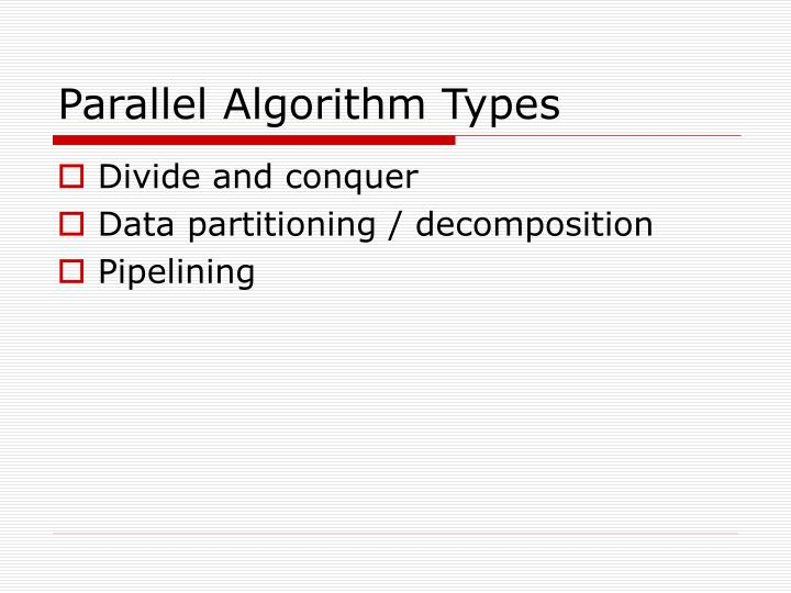 Parallel Algorithm Types