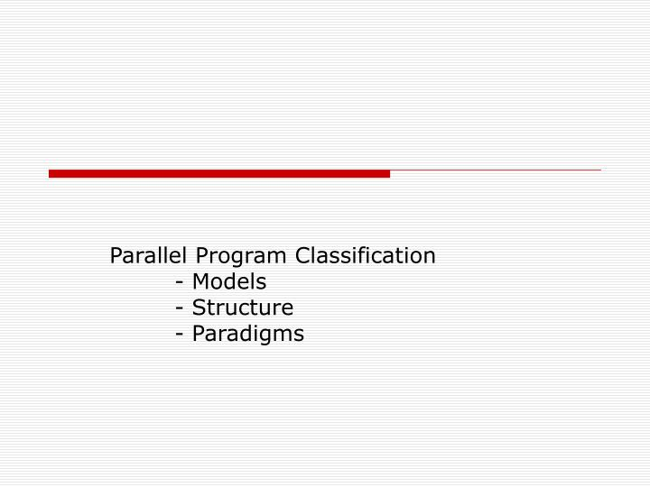 Parallel Program Classification