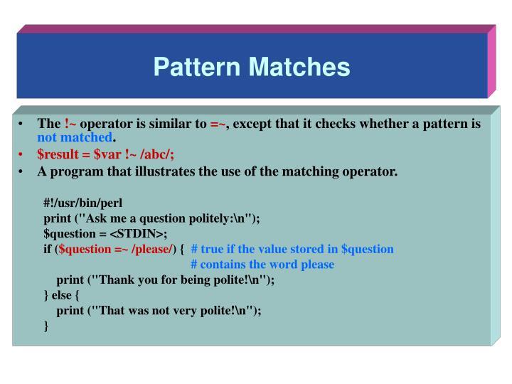 Pattern Matches