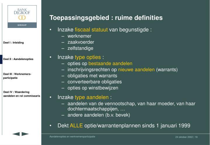 Toepassingsgebied : ruime definities