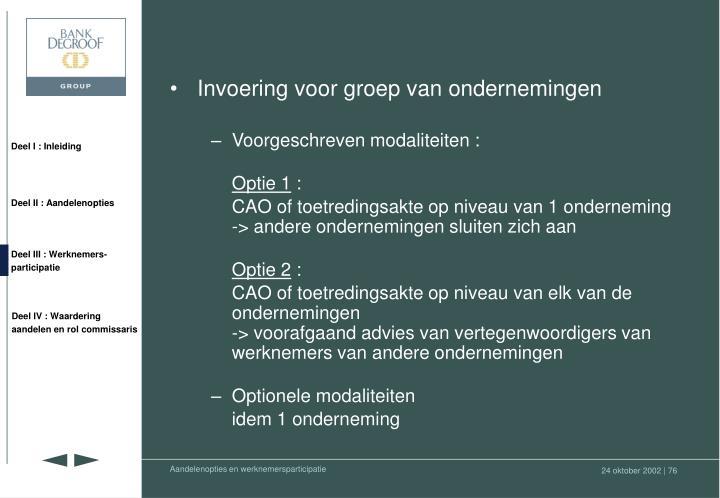 Invoering voor groep van ondernemingen