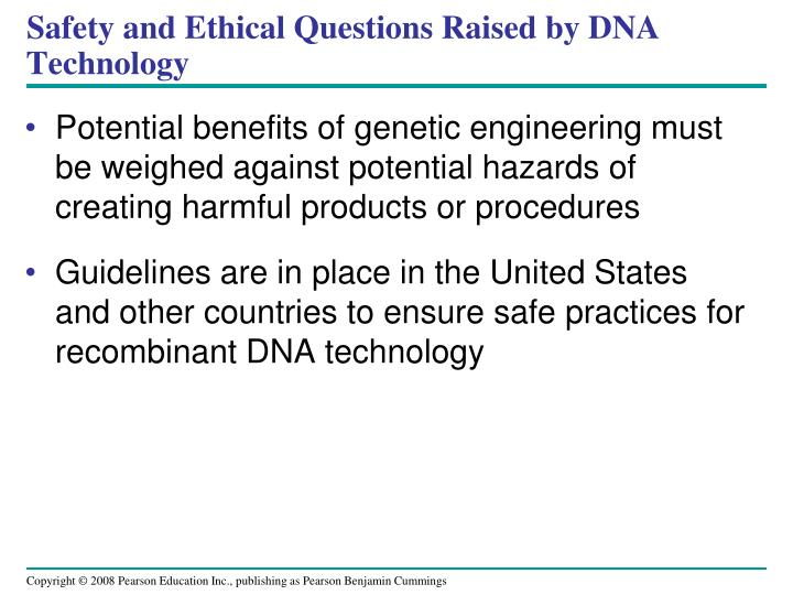 Safety and Ethical Questions Raised by DNA Technology