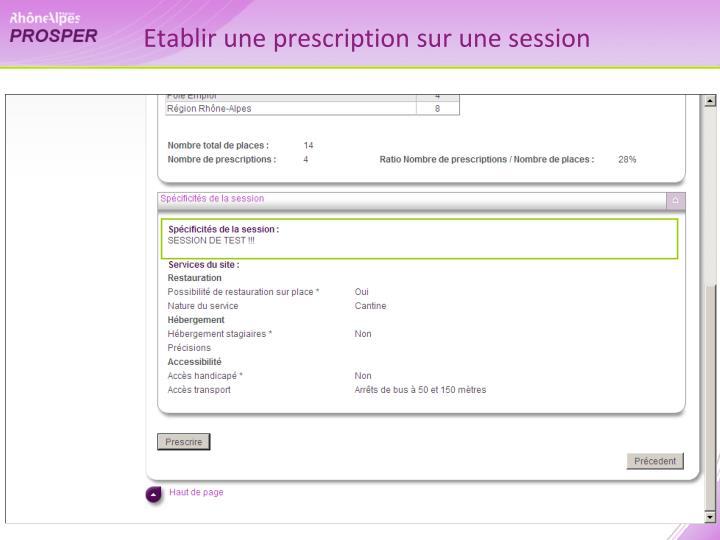 Etablir une prescription sur une session