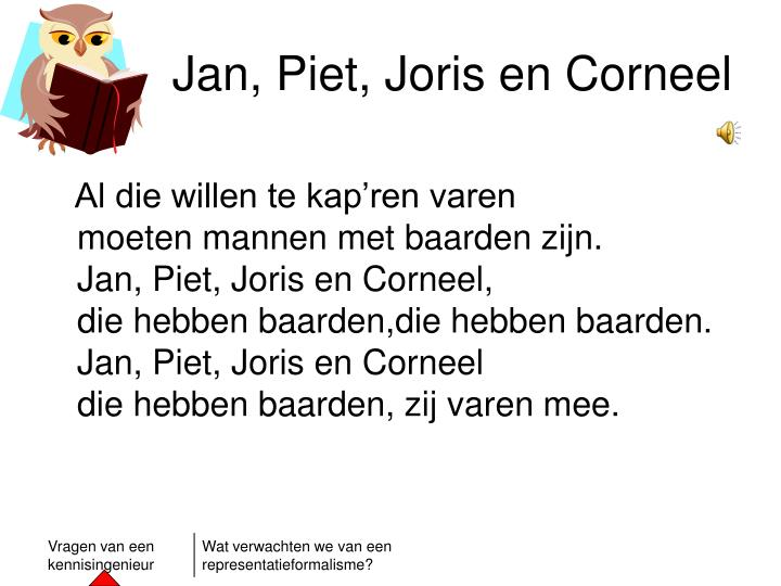 Jan, Piet, Joris en Corneel