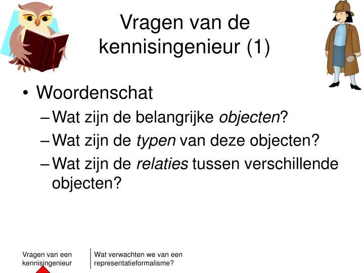 Vragen van de kennisingenieur (1)