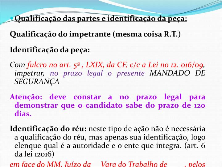 Qualificação das partes e identificação da peça: