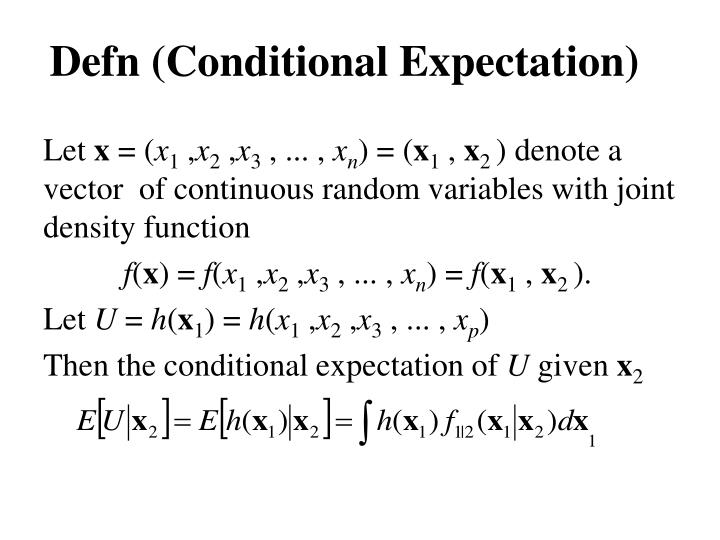 Defn (Conditional Expectation)