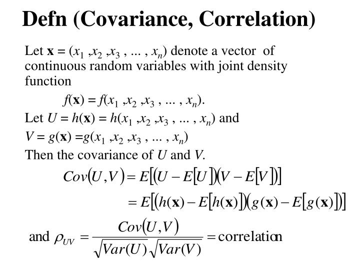 Defn (Covariance, Correlation)