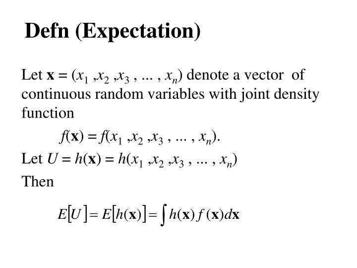 Defn (Expectation)