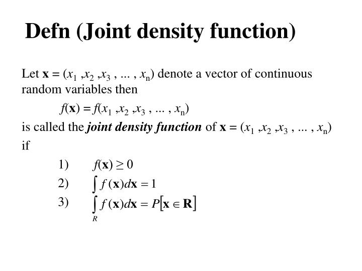 Defn (Joint density function)