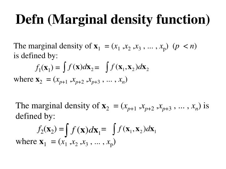 Defn (Marginal density function)