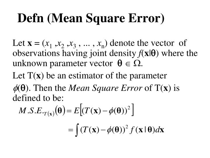 Defn (Mean Square Error)