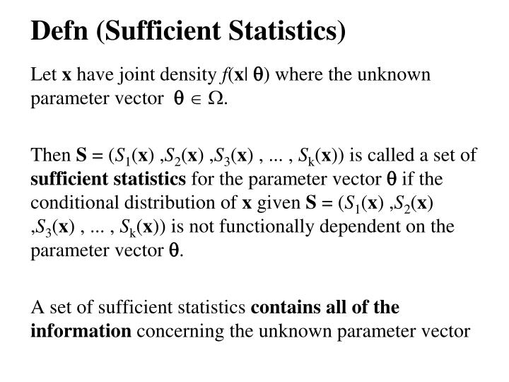 Defn (Sufficient Statistics)